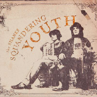 The Shanes - Squandering Youth
